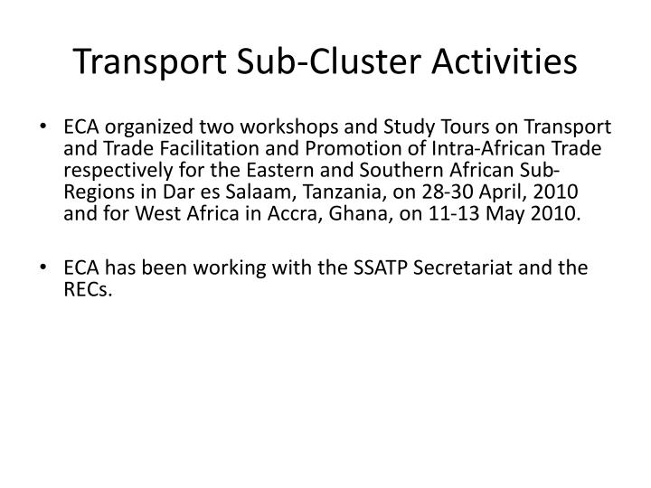 Transport Sub-Cluster Activities