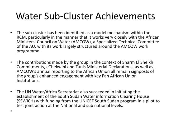 Water Sub-Cluster Achievements