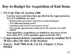 buy to budget for acquisition of end items