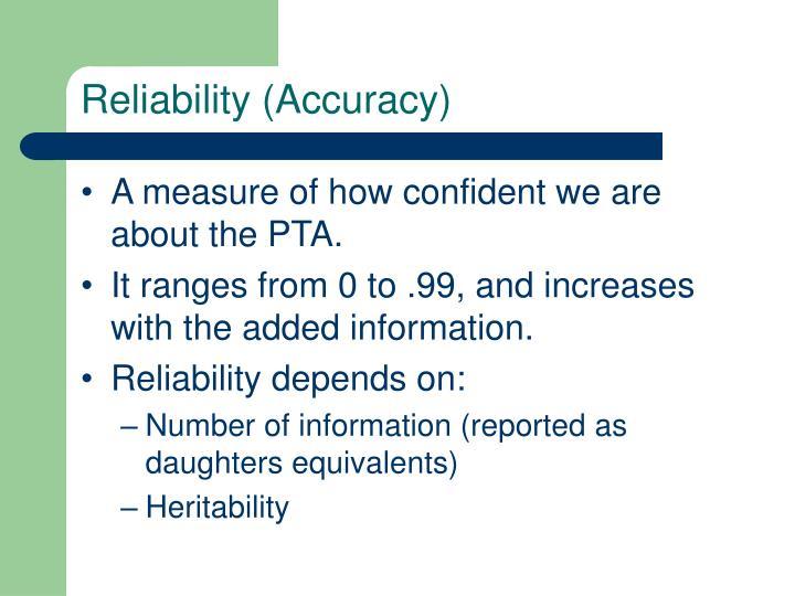 Reliability (Accuracy)