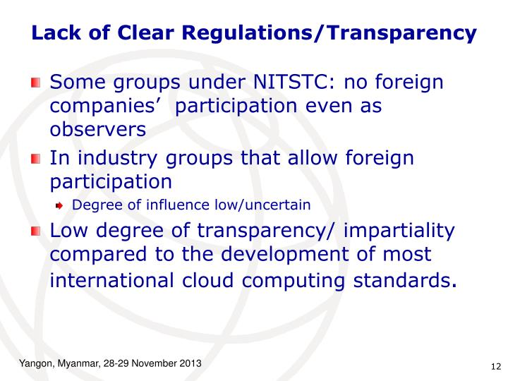 Lack of Clear Regulations/Transparency