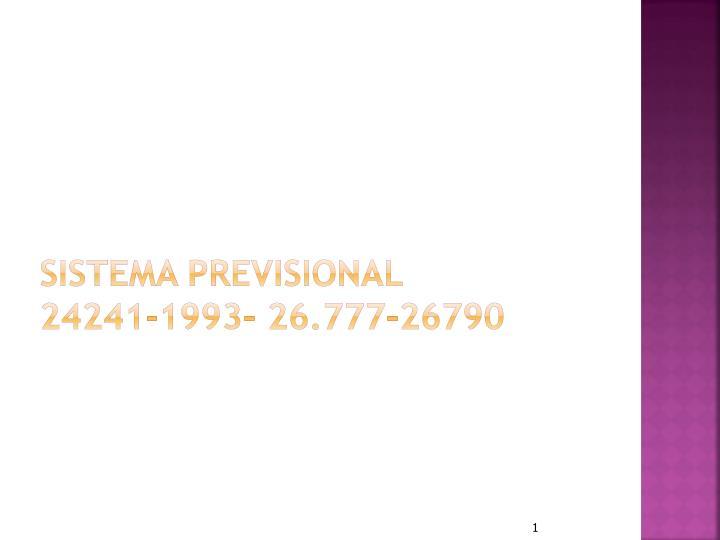 Sistema previsional 24241 1993 26 777 26790