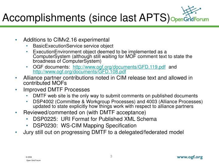 Accomplishments since last apts