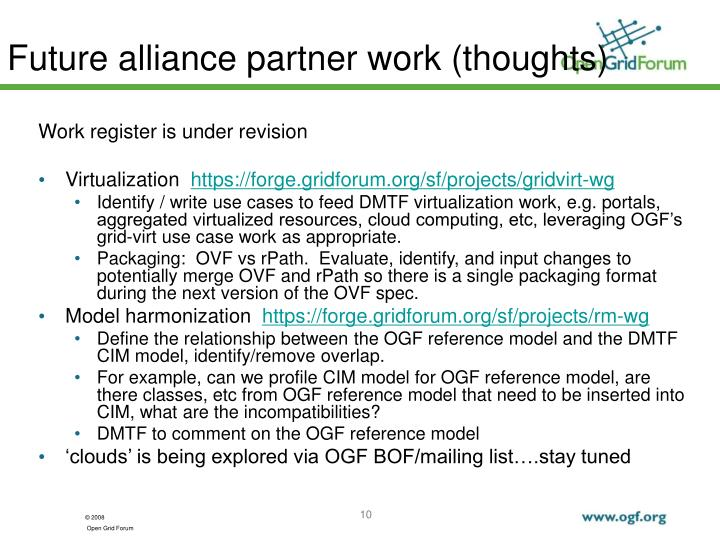 Future alliance partner work (thoughts)