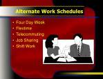alternate work schedules