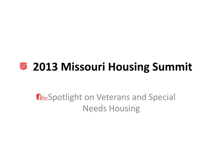 2013 missouri housing summit n.