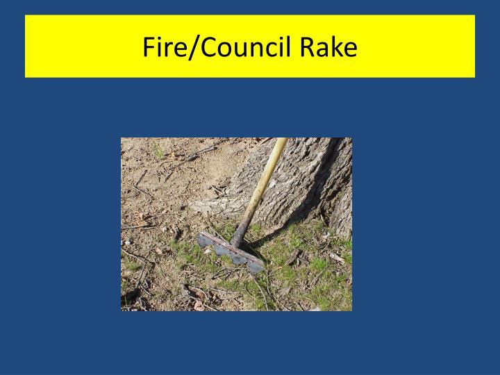 Fire/Council Rake