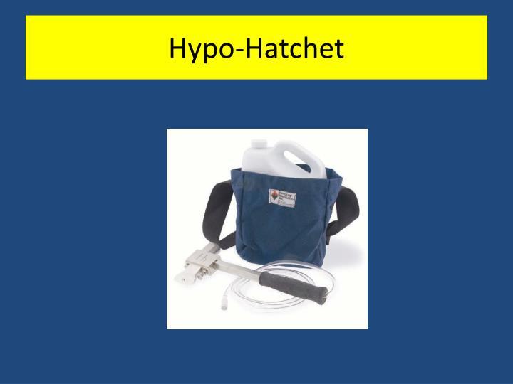 Hypo-Hatchet