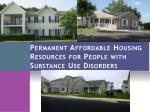 permanent affordable housing resources for people with substance use disorders