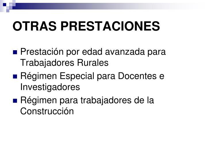 OTRAS PRESTACIONES