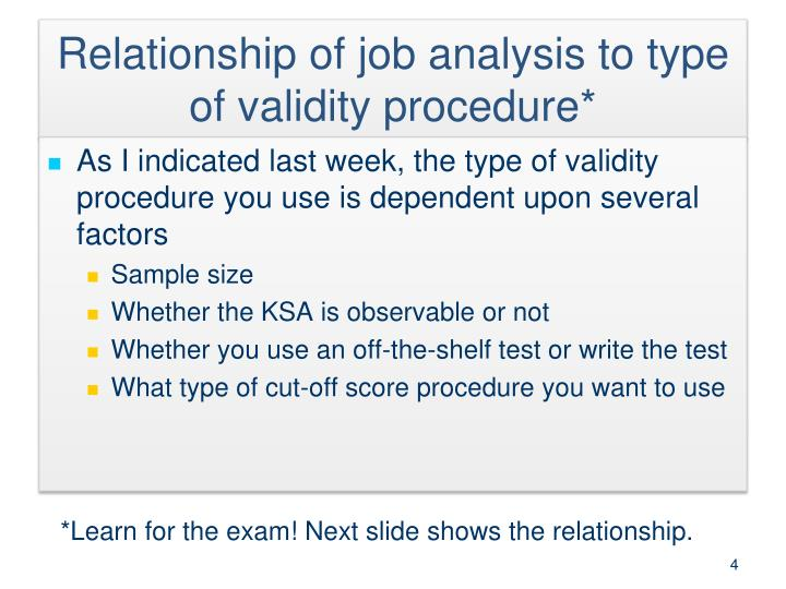 Relationship of job analysis to type of validity procedure*