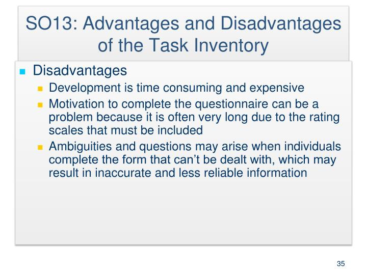 SO13: Advantages and Disadvantages of the Task Inventory