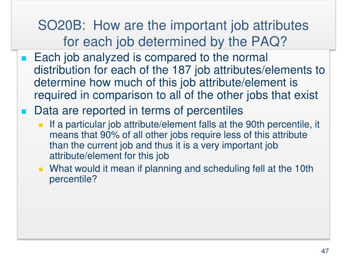 SO20B:  How are the important job attributes