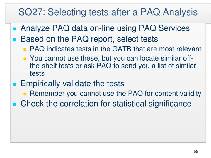 SO27: Selecting tests after a PAQ Analysis
