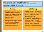designing jobs that motivate continued flexible work schedules