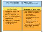 designing jobs that motivate continued