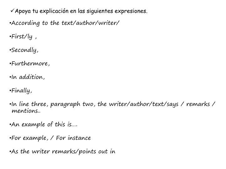 Apoya tu explicación en las siguientes expresiones.