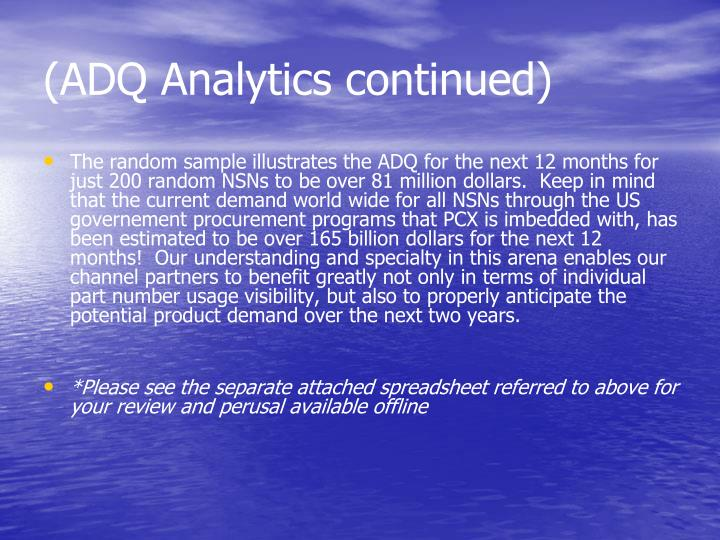 (ADQ Analytics continued)