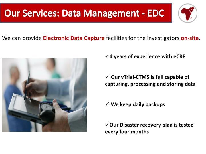 Our Services: Data Management - EDC