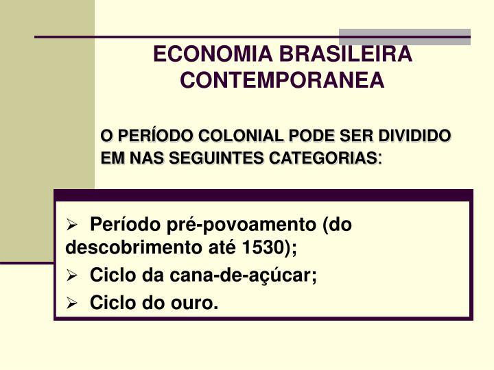 Economia brasileira contemporanea1