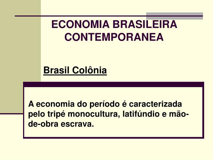 Economia brasileira contemporanea2