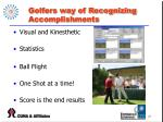 golfers way of recognizing accomplishments