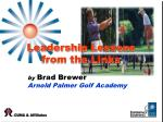 leadership lessons from the links