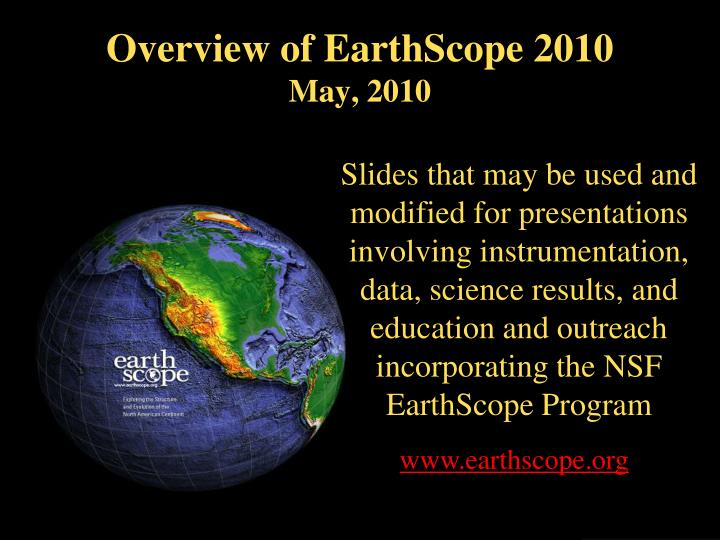 Overview of earthscope 2010 may 2010