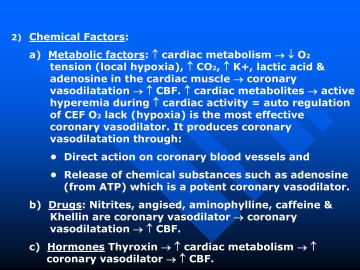 Chemical Factors