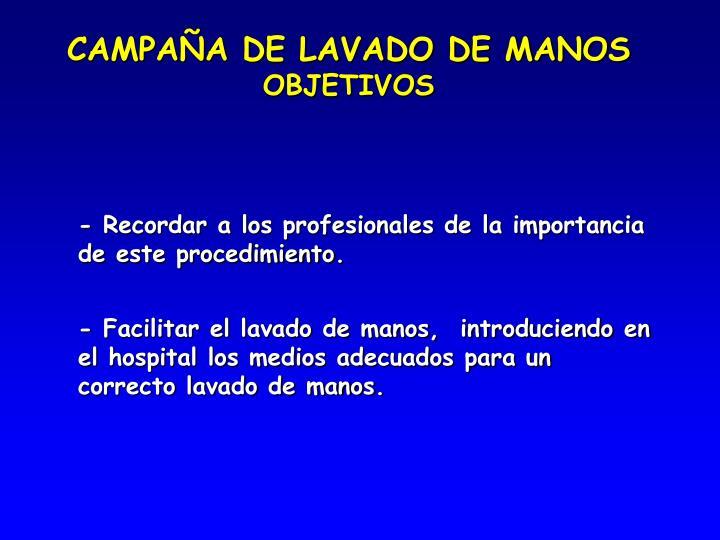 CAMPAÑA DE LAVADO DE MANOS