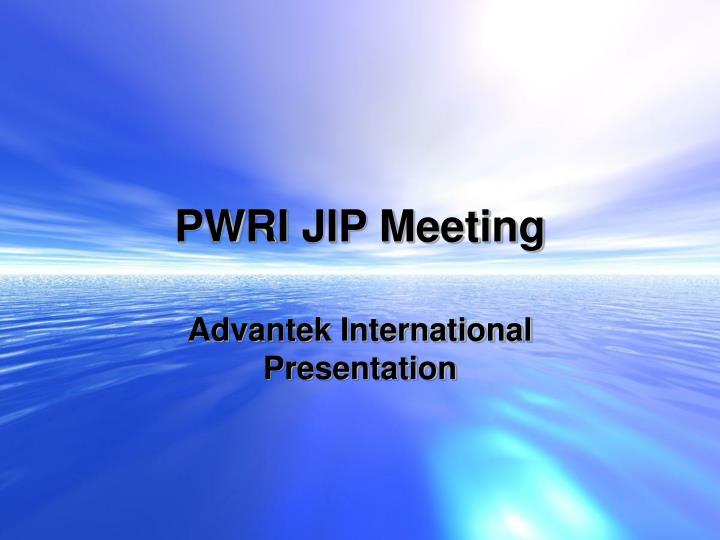 Pwri jip meeting