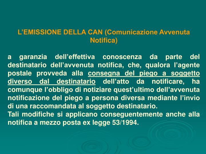 L'EMISSIONE DELLA CAN (Comunicazione Avvenuta Notifica)