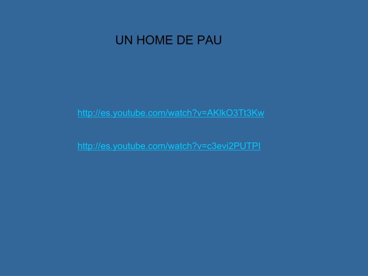 UN HOME DE PAU