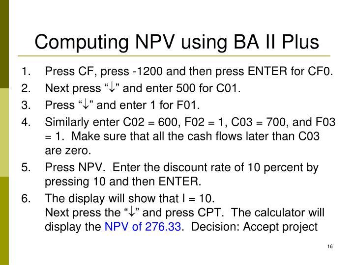 Computing NPV using BA II Plus