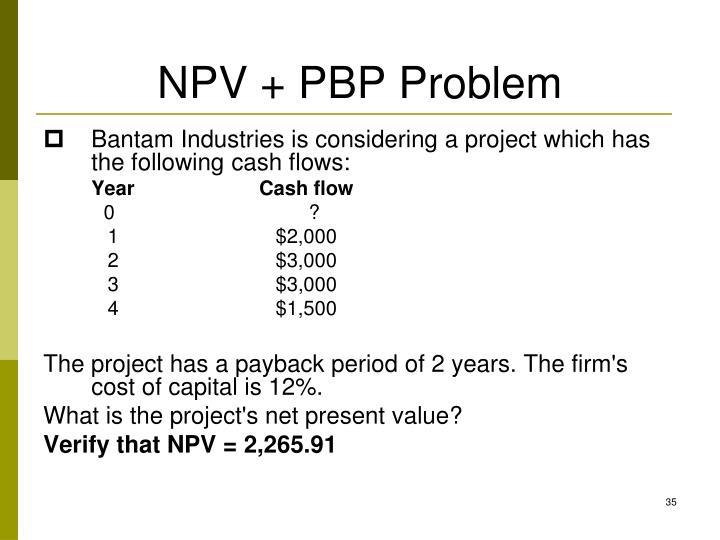 NPV + PBP Problem