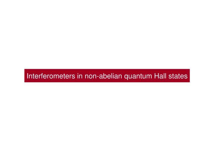 Interferometers in non-abelian quantum Hall states