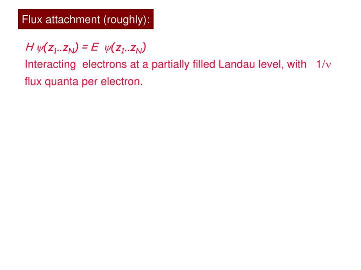 Flux attachment (roughly):