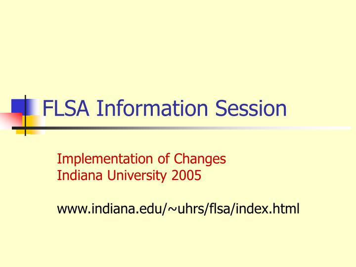 FLSA Information Session