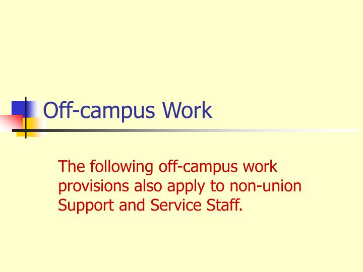 Off-campus Work
