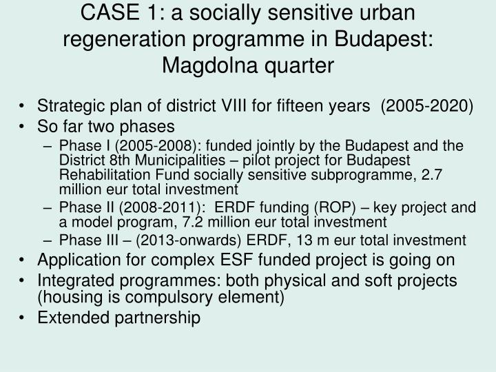 CASE 1: a socially sensitive urban regeneration programme in Budapest: Magdolna quarter