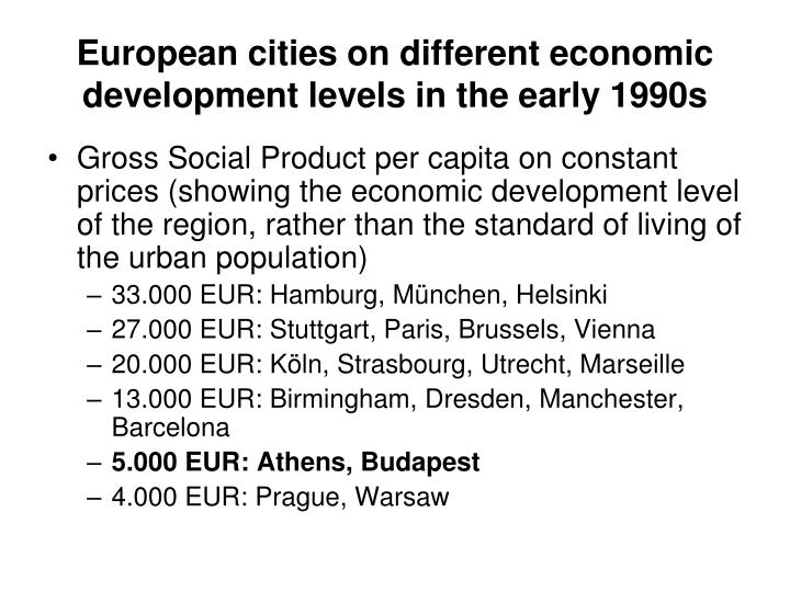 European cities on different economic development levels in the early 1990s