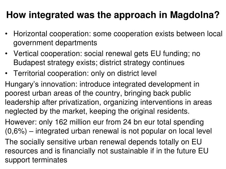 How integrated was the approach in Magdolna?