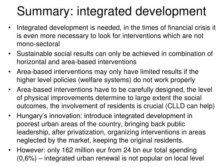 Summary: integrated development