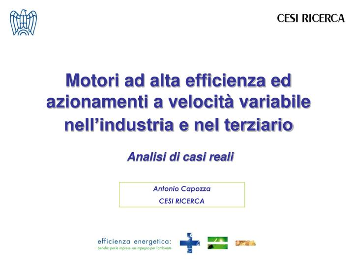 Motori ad alta efficienza ed azionamenti a velocità variabile nell'industria e nel terziario