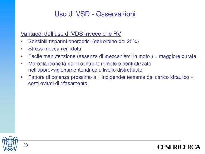 Uso di VSD - Osservazioni