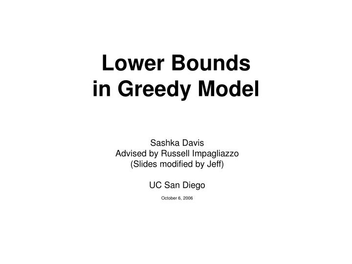 lower bounds in greedy model n.