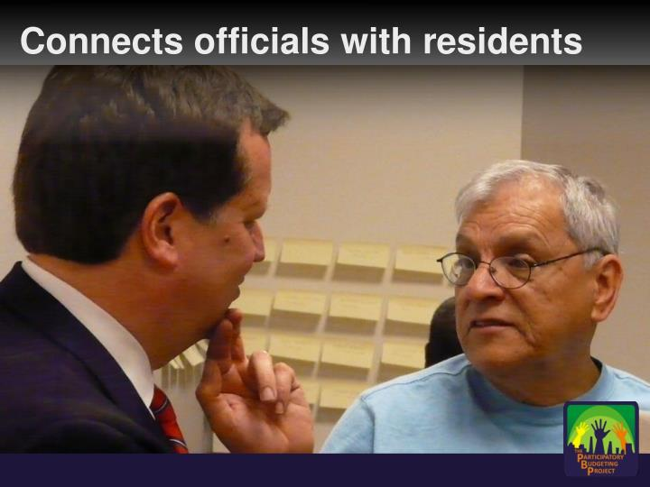 Connects officials with residents