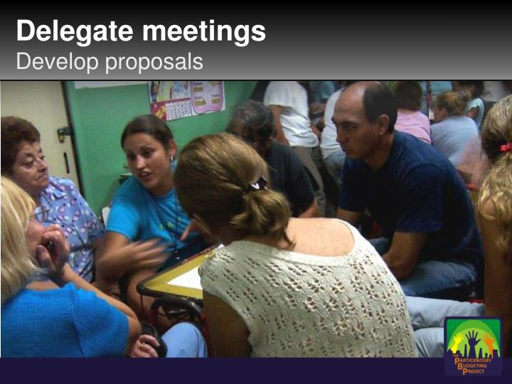 Delegate meetings