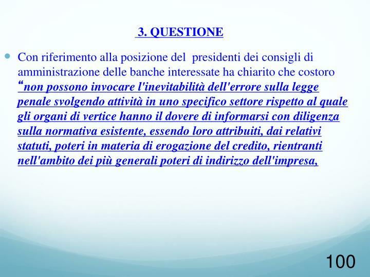 3. QUESTIONE