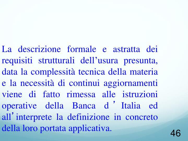 La descrizione formale e astratta dei requisiti strutturali dell